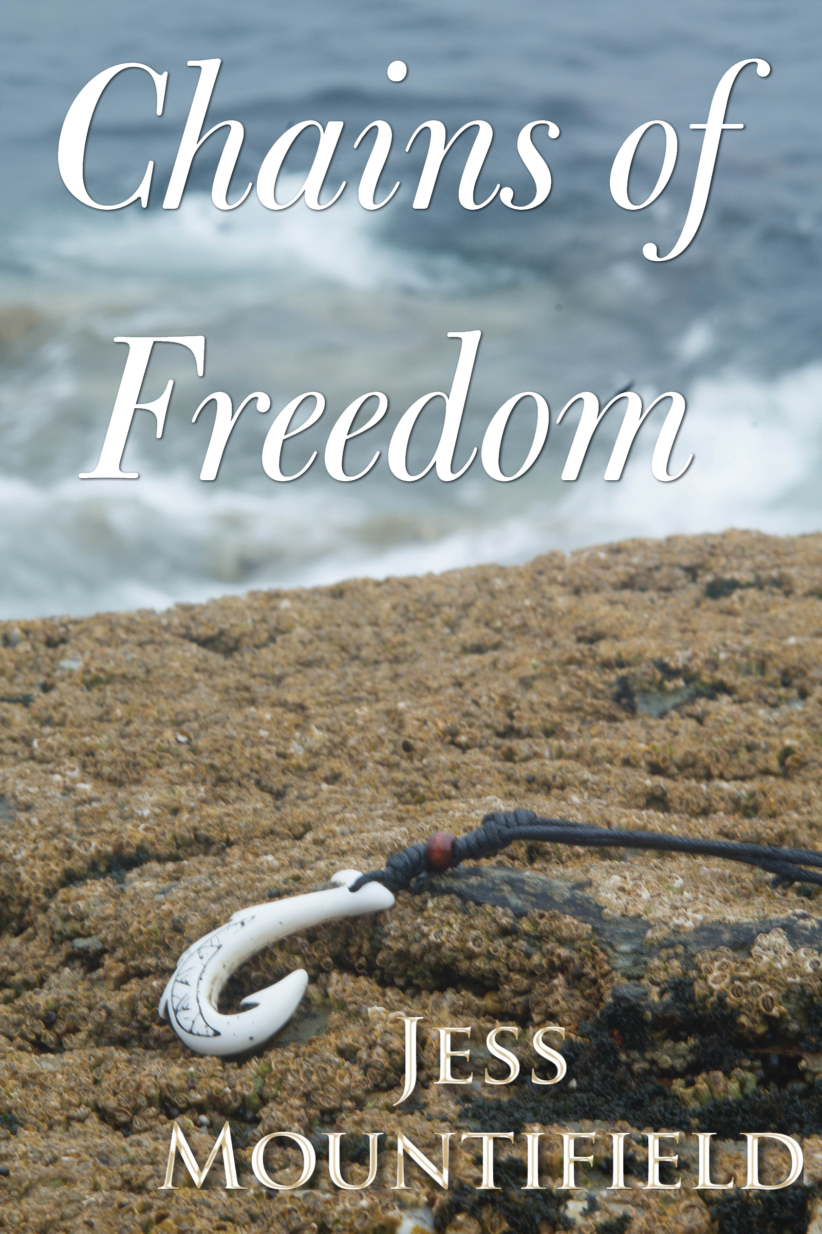 Chains of freedom jess mountifield chains of freedom fandeluxe Ebook collections